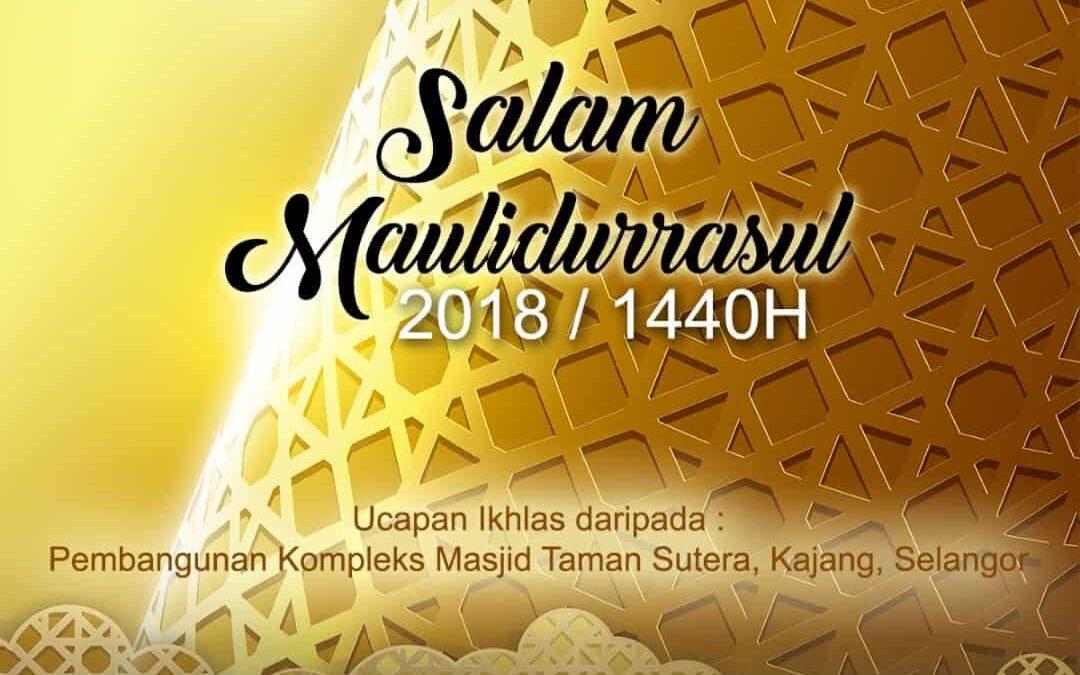 SELAMAT MENYAMBUT MAULIDUR RASUL 2018/1440H